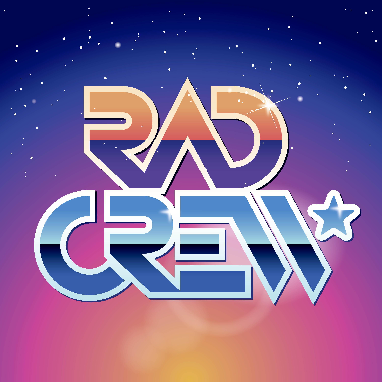 Rad Crew