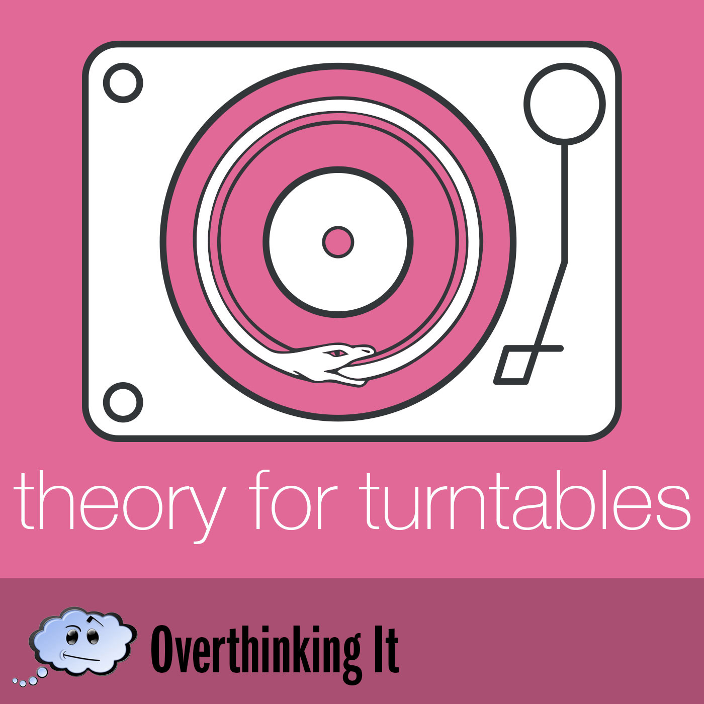 Theory For Turntables (TFT) Podcast by Overthinking It on